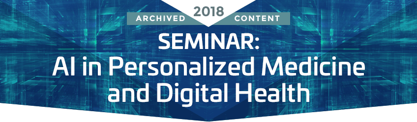 SEIMINAR: Ai in Personalized Medicine and Digital Health